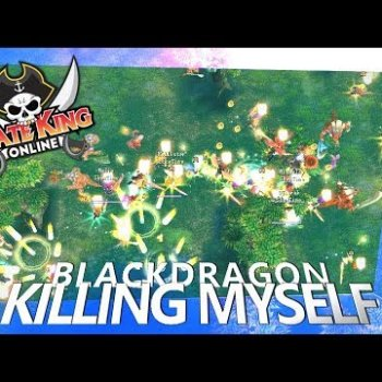 Killing Myself (Black Dragon with Mic) { Pirate King Online }