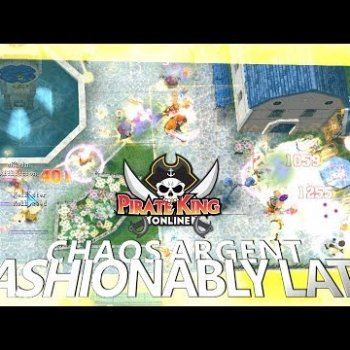 Fashionably Late (Chaos Argent with Mic) { Pirate King Online }
