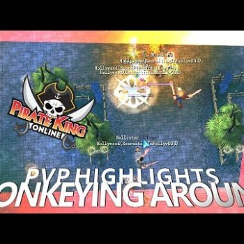 Monkeying Around (PVP Highlights with Mic) { Pirate King Online }