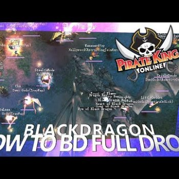 How to BD Full Drops (Black Dragon) { Pirate King Online } [ Tales of Pirates ]