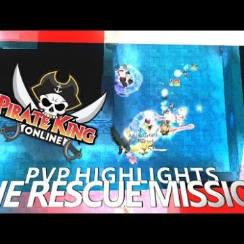 The Rescue Mission (PVP Highlights with Mic) { Pirate King Online } [ Tales of Pirates ]
