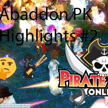 Pirate King Online Abaddon PK Highlights #2
