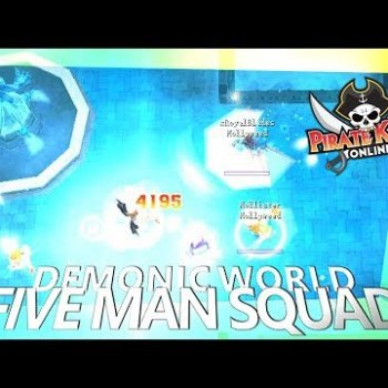 Five Man Squad (Demonic World) { Pirate King Online }