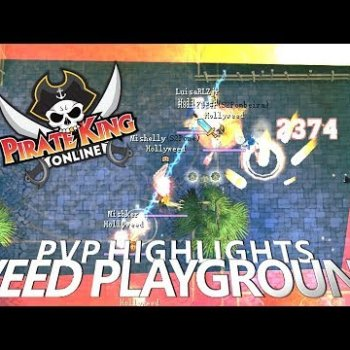 Weed Playground (PVP Highlights) { Pirate King Online } [ Tales of Pirates ]