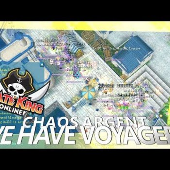 We Have Voyagers (Chaos Argent with Mic & Dual Client) { Pirate King Online } [ Tales of Pirates ]
